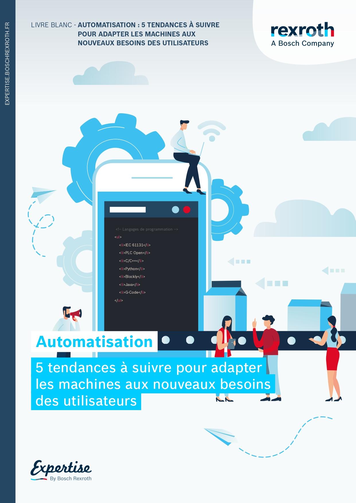 Automatisation : Bosch Rexroth publie son livre blanc