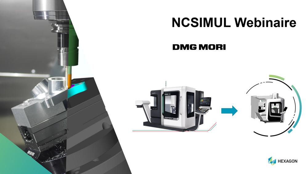 Webinaire : la simulation d'usinage sur les machines DMG Mori
